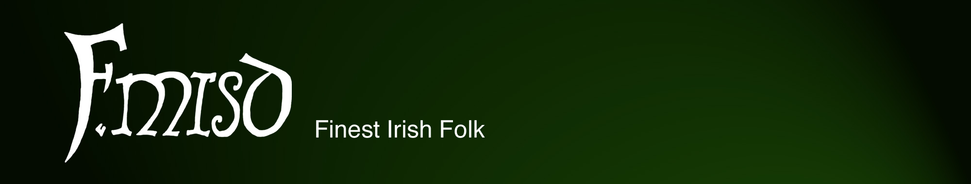 Fmisd – Finest Irish Folk