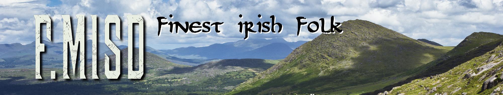 Fmisd – Finest Irish Folk